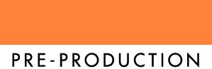 16_PRE-PRODUCTION