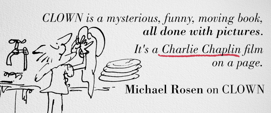 Quentin Blake's CLOWN - Michael Rosen