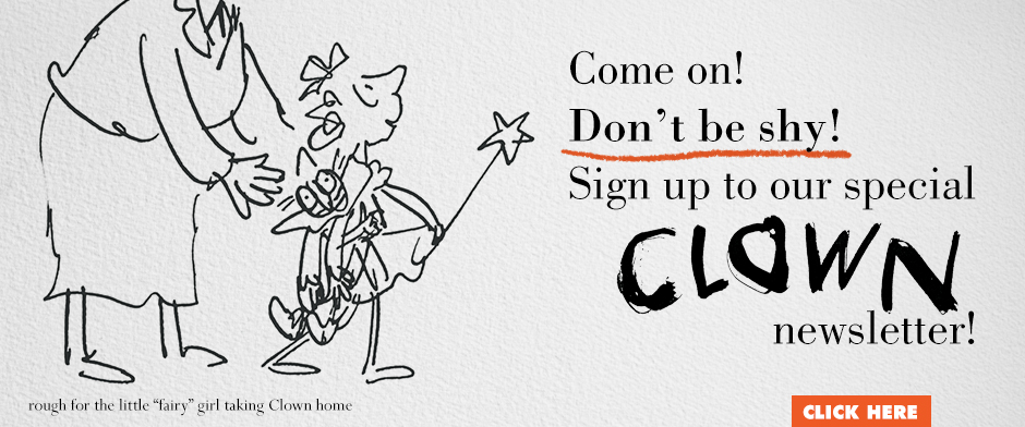 Quentin Blake's CLOWN subscribe to our newsletter