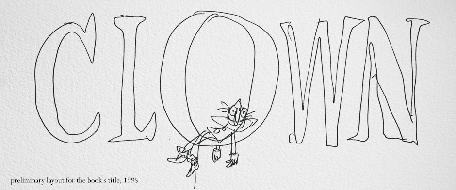 Quentin Blake's CLOWN rough sketch title